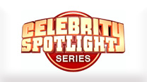 Celebrity Spotlight Series