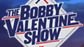 The Bobby Valentine Show