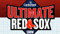 Ultimate Red Sox Show